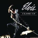 elvis: close up - elvis presley