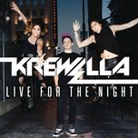live for the night (explicit version) - krewella