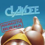mamacita buena - claydee