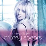 oops! i did it again - the best of britney spears - britney spears