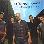it's not over (single) - daughtry