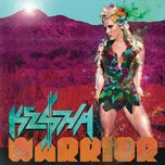 warrior (deluxe version) - ke$ha