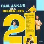21 golden hits - paul anka
