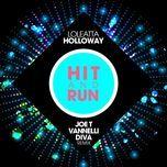 hit and run (joe t vannelli diva radio edit) (single) - loleatta holloway