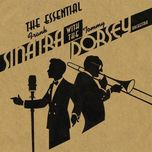 the essential frank sinatra & tommy dorsey and his orchestra - tommy dorsey