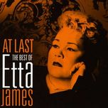 at last - the best of - etta james