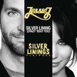 silver lining (crazy 'bout you) (single) - jessie j