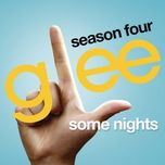 some nights (glee cast version) (single) - glee cast