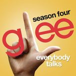 everybody talks (glee cast version) (single) - glee cast