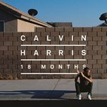 18 months (single) - calvin harris