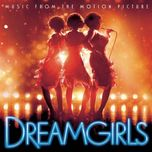 dreamgirls music from the motion picture - dreamgirls
