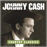 the greatest: country songs - johnny cash