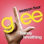 barely breathing (glee cast version) (single) - glee cast