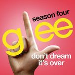 don't dream it's over (glee cast version) (single) - glee cast