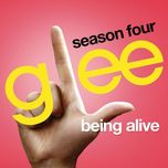 being alive (glee cast version) (single) - glee cast