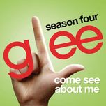 come see about me (glee cast version) (single) - glee cast