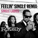 Feelin' Single Remix - Single Ladies (Single)