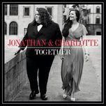 together - jonathan, charlotte