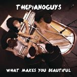 what makes you beautiful (single) - the piano guys