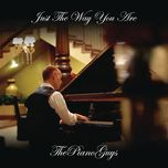 just the way you are (single) - the piano guys