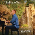 waterfall (single) - the piano guys
