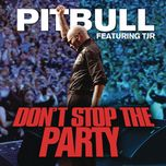 don't stop the party (single) - pitbull, tjr