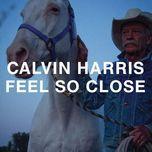 feel so close (digital single) - calvin harris