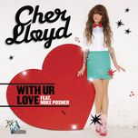 with ur love - cher lloyd, mike posner
