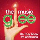 do they know it's christmas? (glee cast version) (single) - glee cast