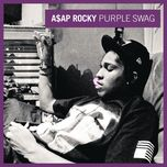 purple swag (single) - a$ap rocky