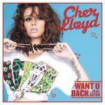 want u back - cher lloyd, stro