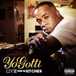 live from the kitchen - yo gotti