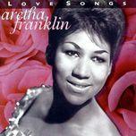 love songs - aretha franklin