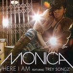 here i am (single) - monica, trey songz