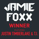 winner (single) - jamie foxx, justin timberlake, t.i.