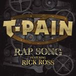 rap song (single) - t-pain, rick ross