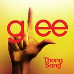 Thong Song (Glee Cast Version) (Single) - Glee Cast