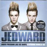 under pressure (ice ice baby) - jedward, vanilla ice