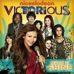 make it shine (victorious theme) (single) - victorious cast, victoria justice