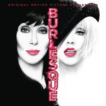 show me how you burlesque - christina aguilera