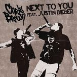 next to you (single) - chris brown, justin bieber