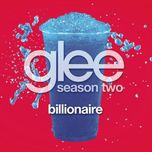 billionaire (glee cast version) (single) - glee cast