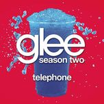 telephone (glee cast version) (single) - glee cast