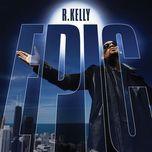 epic - r. kelly