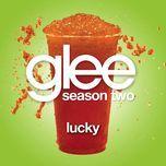 lucky (glee cast version) (single) - glee cast