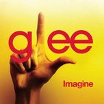 imagine (glee cast version) (single) - glee cast
