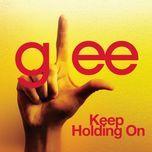 keep holding on (glee cast version) (single) - glee cast