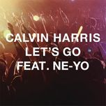 let's go (ep) - calvin harris, ne-yo
