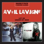under my skin/let go - avril lavigne