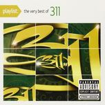 playlist: the very best of 311 - 311
